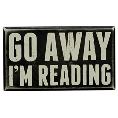 Go away I'm reading sign