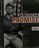 American Promise: a Concise History 5e V1 and Reading the American Past 5e V1, Roark, James L. and Johnson, Michael P., 1457666294