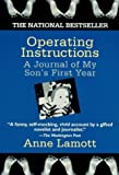 By Anne Lamott: Operating Instructions: A Journal of My Son's First Year