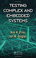 Testing Complex and Embedded Systems Front Cover