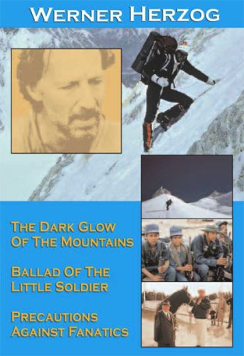 Werner Herzog (Dark Glow of the Mountains / Ballad of the Little Soldier / Precautions Against Fanatics)
