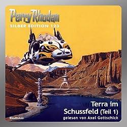 Terra im Schussfeld - Teil 1 (Perry Rhodan Silber Edition 123)