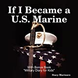 If I Became a U. S. Marine, Stacy Marinaro, 0615219888