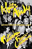 After Andy: Adventures in Warhol Land