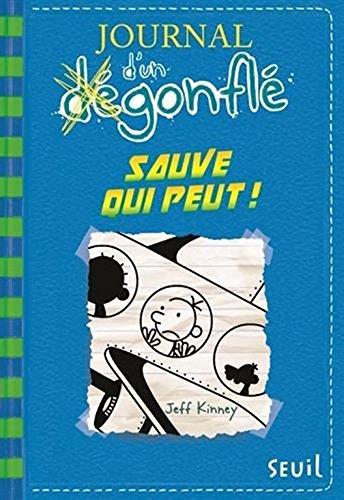 Journal D'un Dégonflé - Tome 12- Sauve Qui Peut !  Diary Of A Wimpy Kid #12: Getaway  French Edition