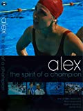 Alex: The Spirit of a Champion