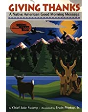 Giving Thanks: A Native American Good Morning Message (Reading Rainbow Book) (Reading Rainbow Books)