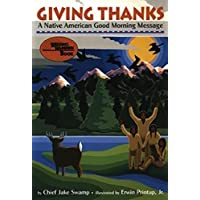 Giving Thanks: A Native American Good Morning Message (Reading Rainbow Book)