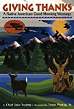 img - for Giving Thanks: A Native American Good Morning Message (Reading Rainbow Book) book / textbook / text book