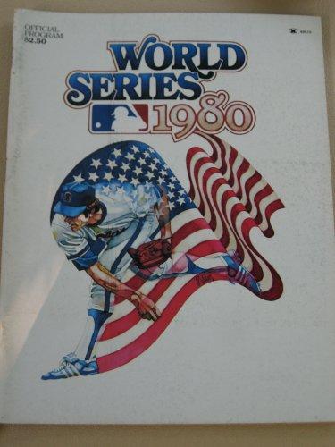 - 1980 Baseball World Series Program - Philadelphia Phillies Vs Kansas City Royals - Mike Schmidt MVP