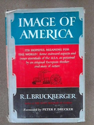 Image Of America by Richard Bruckberger