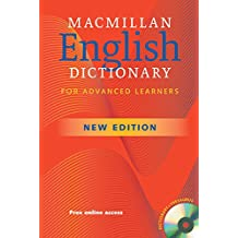 MacMillan English Dictionary for Advanced Learners.