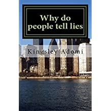 Why do people tell lies: Lie is the mother tongue of the devil