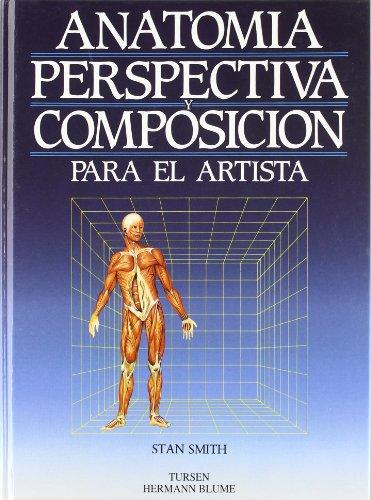 Descargar Libro Anatomía, Perspectiva Y Composición Para El Artista Stan Smith (coord.)