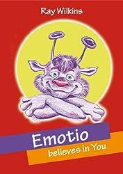 Emotio believes in You