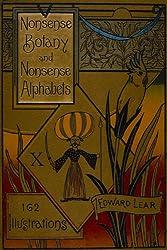 Nonsense Botany and Nonsense Alphabets: Facsimile of the 1889 Edition