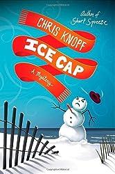 Ice Cap: A Mystery (Jackie Swaitkowski Mysteries)