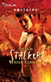Dream Stalker, Jenna Kernan, 0373618255
