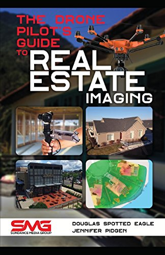 Pdf Transportation The Drone Pilot's Guide to Real Estate Imaging: Using Drones for Real Estate Photography and Video (Commercial Drone Applications)