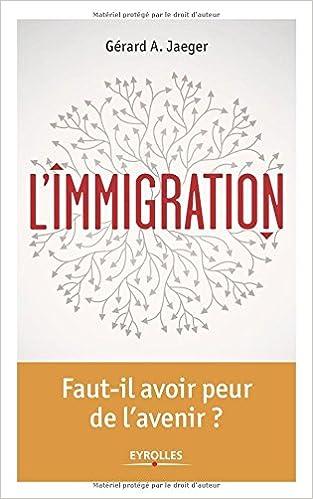 626b525cf2877b Téléchargement gratuit de livres en ligne L immigration   Un état ...