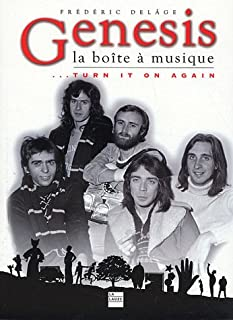Genesis, la boîte à musique... : turn it on again