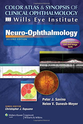 Color Atlas and Synopsis of Clinical Ophthalmology - Wills Eye Institute - Neuro-Ophthalmology (Wills Eye Institute Atlas Series)