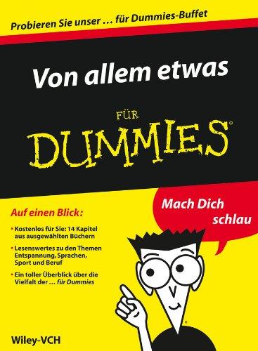 Von allem etwas für Dummies - Auszuge aus 14 ebooks für Dummies