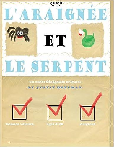 Livre gratuits L'Araignée et le Serpent: un conte Sénégalaise original pdf, epub ebook