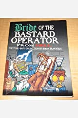 Bride of the Bastard Operator from Hell; The Third BOFH Collection by Simon Travaglia by Simon Travaglia (2002-01-01) Paperback
