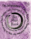 img - for Biz Plan Book - 2018 Edition: The Entrepreneur's Creative Business Planner + Workbook That Helps You Brainstorming Your Ambitious Goals, Get Mega ... Awe-Inspiring Passions And Dreams To Life book / textbook / text book