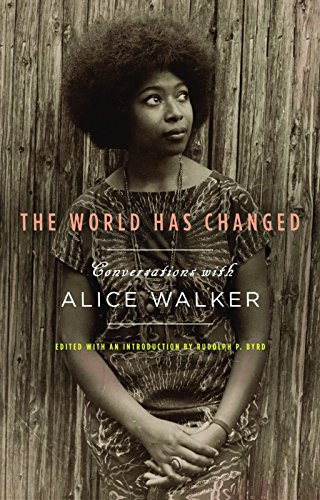 Books : The World Has Changed: Conversations with Alice Walker