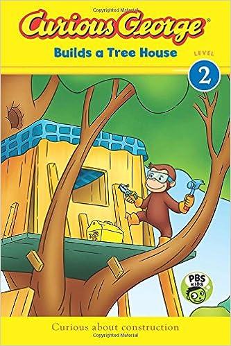 Amazon com: Curious George Builds a Tree House (CGTV Reader