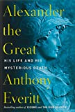 Image of Alexander the Great: His Life and His Mysterious Death