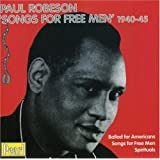 Paul Robeson: Songs for Free Men 1940-45
