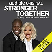 Stronger Together: How Fame, Failure and Faith Transformed Our Lives