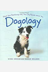 Dogology: What Your Relationship with Your Dog Reveals about You Hardcover