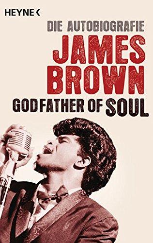 Godfather of Soul: Die Autobiografie