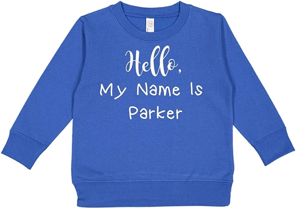 Personalized Name Toddler//Kids Sweatshirt Hello My Name is Parker