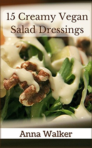 15 Creamy Vegan Salad Dressings ()