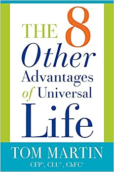 The Eight Other Advantages of Universal Life