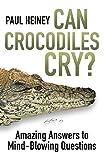 Can Crocodiles Cry?
