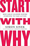 Image of Start with Why: How Great Leaders Inspire Everyone to Take Action