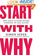 #6: Start with Why: How Great Leaders Inspire Everyone to Take Action