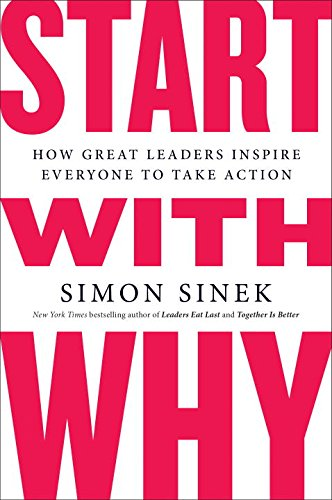 Price comparison product image Start with Why: How Great Leaders Inspire Everyone to Take Action