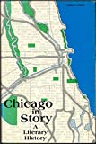 img - for Chicago in Story: A Literary History book / textbook / text book