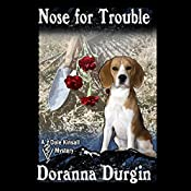 Nose for Trouble: Dale Kinsall, Book 1 | Doranna Durgin