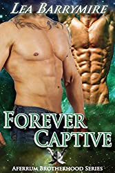 Forever Captive (Aferrum Brotherhood Series Book 2) (English Edition)