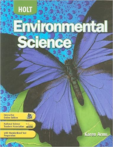 Holt Environmental Science: Student Edition 2008: Karen Arms ...