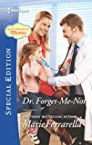 Dr. Forget-Me-Not (Matchmaking Mamas)