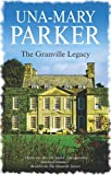 The Granville Legacy, Una-Mary Parker, 0727864122